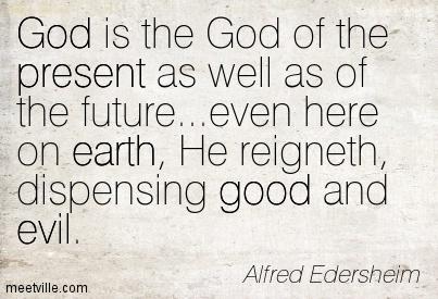 Quotation-Alfred-Edersheim-earth-good-present-evil-god-Meetville-Quotes-111074