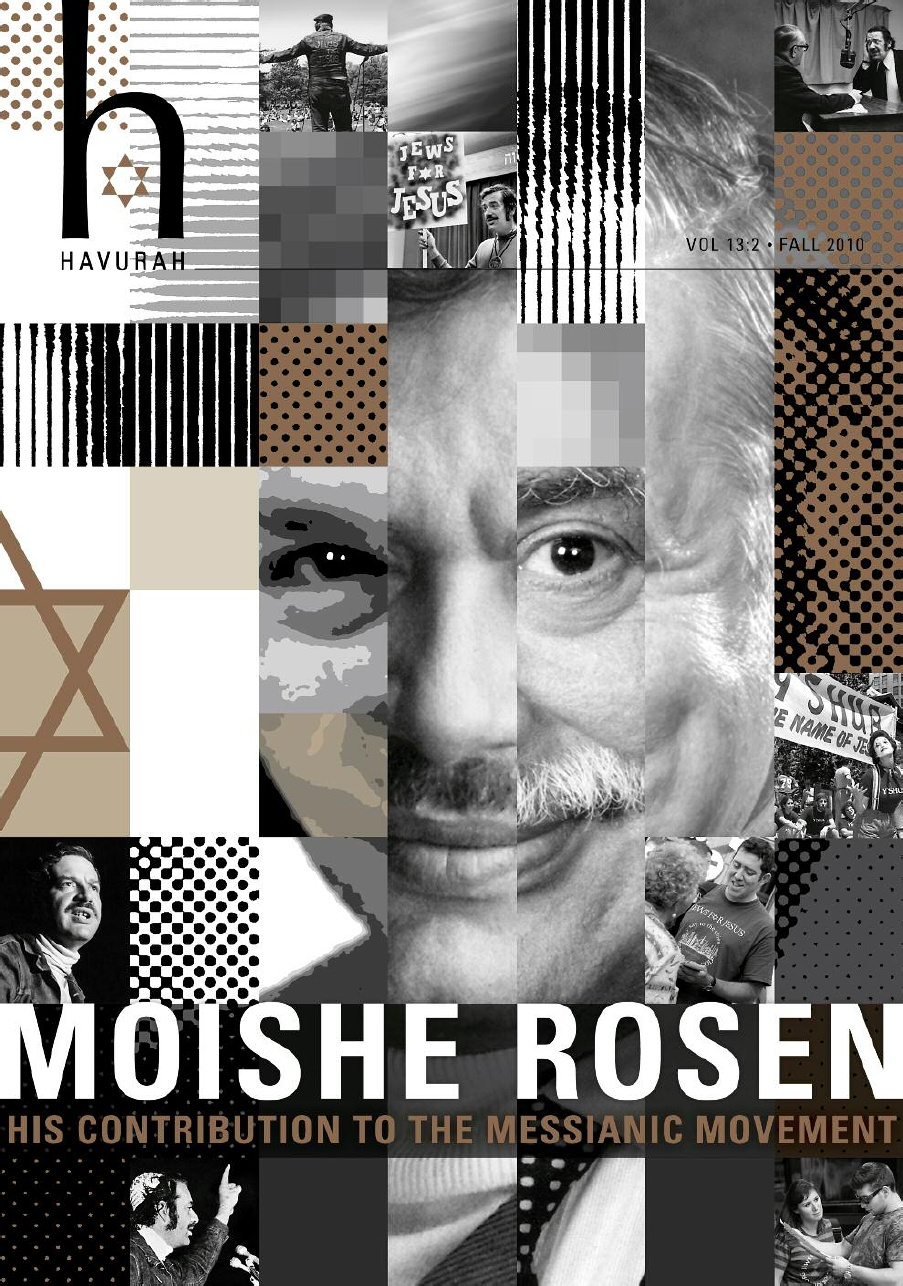 It is difficult to overestimate Moishe Rosen's contribution to modern day  Messianic Judaism, although most people, including Moishe himself, ...