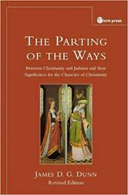 The Partings of the Ways: Between Christianity and Judaism and ...